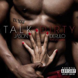 Télécharger le single Talk Dirty (feat. 2 Chainz)  [Explicit] de Jason Derulo