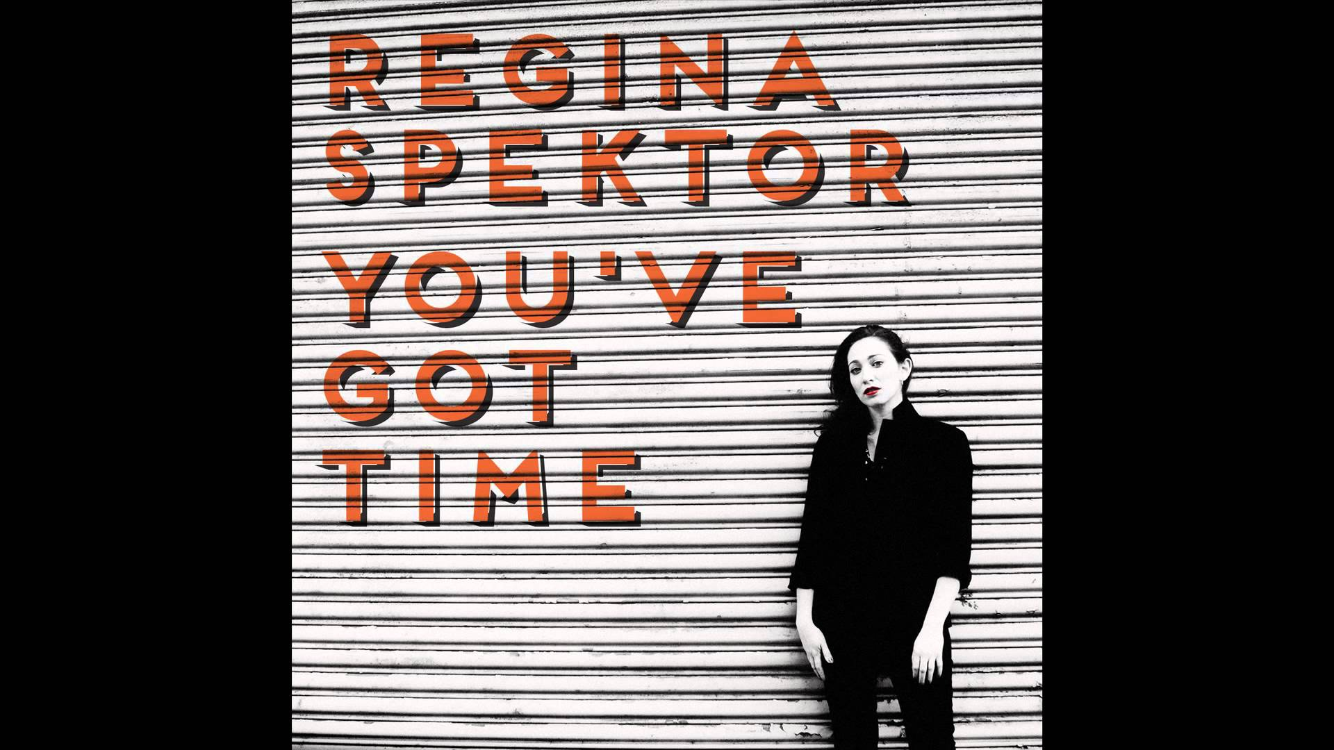 Regina Spektor – You've Got Time (B.O. Orange is the new black)