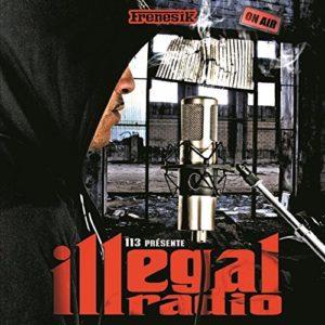 Télécharger l'album Illégal radio de 113