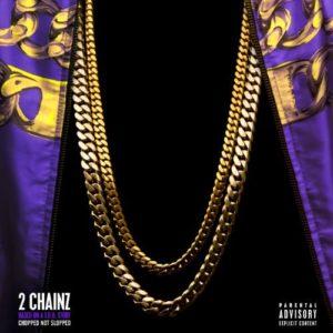 Télécharger l'album Based On A T.R.U. Story (Chopped Not Slopped) [Explicit] de 2 Chainz