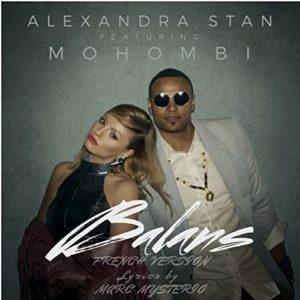 Télécharger le single Balans (French Version) d'Alexandra Stan , Mohombi et Marc Mysterio