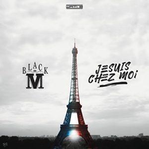 Télécharger le single Je suis chez moi de Black M