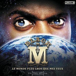 Télécharger l'album Le monde plus gros que mes yeux de Black M