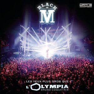 Télécharger l'album Les yeux plus gros que l'Olympia (Live) de Black M