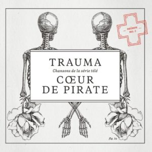 Télécharger l'album Trauma de Coeur de pirate
