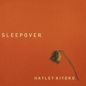 Télécharger le single Sleepover de Hayley Kiyoko