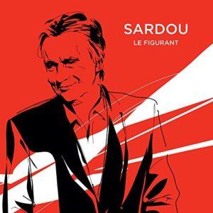 Télécharger le single Le Figurant de Michel Sardou