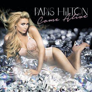 Télécharger le single Come Alive de Paris Hilton