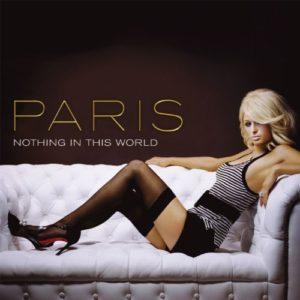 Télécharger Nothing In This World (2-track Single) de Paris Hilton