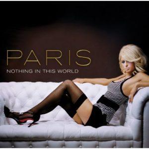 Télécharger l'album Nothing In This World (Remixes) de Paris Hilton
