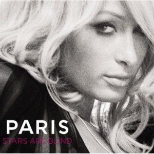 Télécharger Stars Are Blind (U.S. Maxi Single) de Paris Hilton