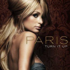 Télécharger le single Turn It Up de Paris Hilton