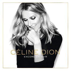 Télécharger l'album Encore un soir (Deluxe with Booklet) de Céline Dion