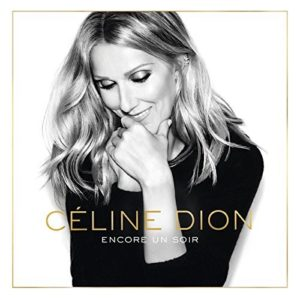 Télécharger le single Encore un soir (Radio Edit) de Céline Dion