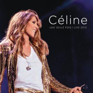 Télécharger l'album Céline... Une seule fois / Live 2013