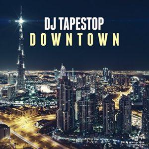 Télécharger l'EP Downtown de DJ Tapestop