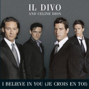 Télécharger Il Divo and Céline Dion I Believe In You (Je Crois En Toi)