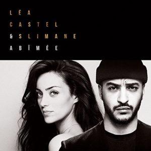 Télécharger le single Abimée (feat. Slimane) de Léa Castel