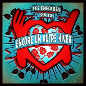 Télécharger le single Les Enfoirés Encore Un Autre Hiver