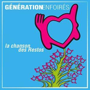 """Télécharger le single La chanson des Restos (From """"Génération Enfoirés"""")"""