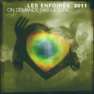 Télécharger le single Les Enfoirés On Demande Pas La Lune
