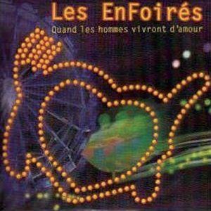 Télécharger le single Les Enfoirés Quand Les Hommes Vivront D'Amour (live)