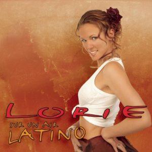 Télécharger le single Sur Un Air Latino de Lorie