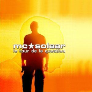 Télécharger l'album Le tour de la question de MC Solaar
