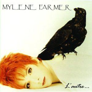 Télécharger l'album L'Autre de Mylène Farmer