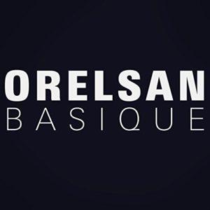 Télécharger le single Basique d'OrelSan