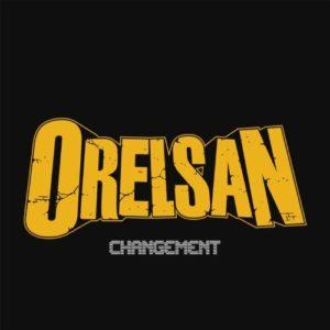 Télécharger le single Changement d'OrelSan