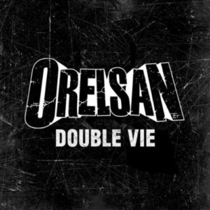 Télécharger le single Double Vie d'OrelSan