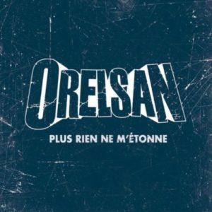 Télécharger le single Plus rien ne m'étonne d'OrelSan