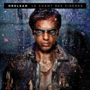 Télécharger l'album Le chant des sirènes d'OrelSan