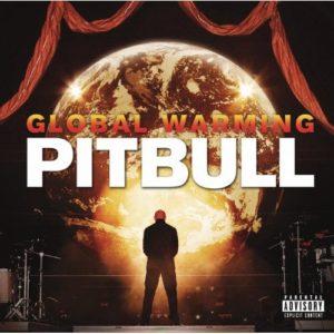 Télécharger l'album Global Warming (Deluxe Version) [Explicit] de Pitbull