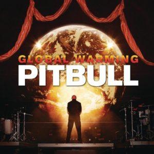 Télécharger l'album Global Warming [Explicit] de Pitbull