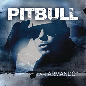 Télécharger l'album I Am Armando (Armando Reloaded) de Pitbull