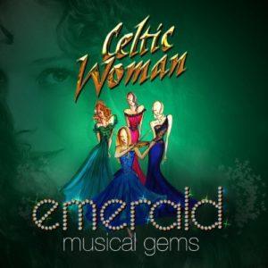 Télécharger l'album Emerald: Musical Gems de Celtic Woman
