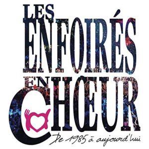 Télécharger Les Enfoirés en chœur de 1985 à aujourd'hui (Live)