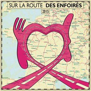 Télécharger l'album Sur la route des Enfoirés (Live)