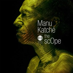 Manu Katché - The Scope