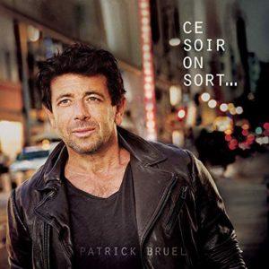 Télécharger l'album Ce soir on sort... de Patrick Bruel
