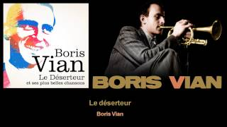 Boris Vian – Le déserteur (clip audio et paroles)